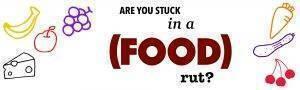 Stuck in a (Food) Rut